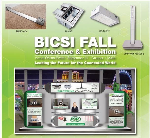 Visit the FSR Booth at BICSI 2020. Click Here to Receive a Free Virtual Pass!